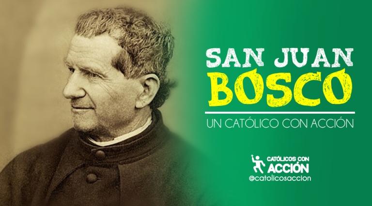 San Juan Bosco catolicos con acción