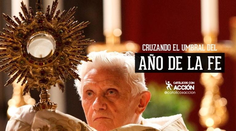 año de la fe benedicto XVI Papa Católicos con acción