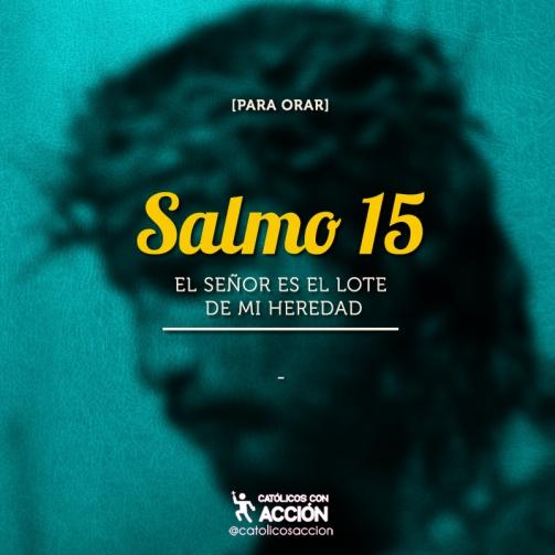Salmo 15 catolicos con accion