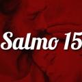 Salmo 15 Católicos conAcción