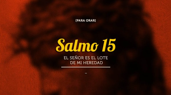 Salmo15 catolicos con accion