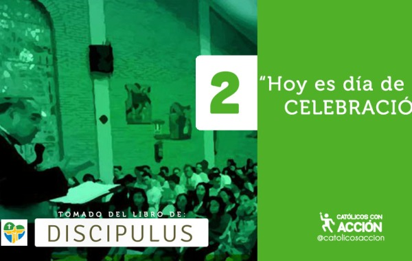 Hoy es día de celebración discipulus JMJ libro católicos con acción