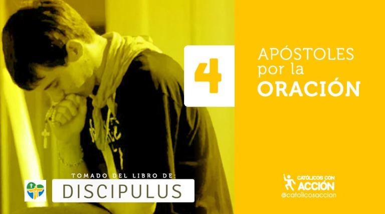 Apostoles por la oración catolicos con accion discipulus