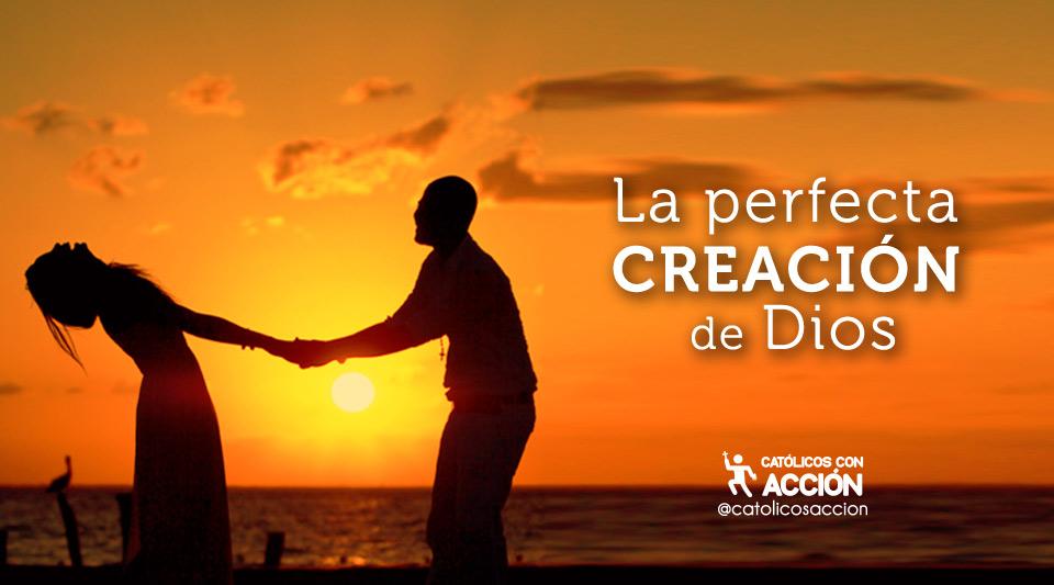 Matrimonio Catolico Citas Biblicas : La perfecta creaciÓn de dios católicos con acción