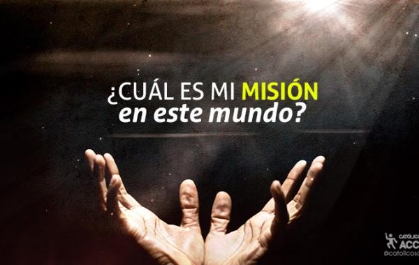 Cuál-es-mi-misión-catolicos-con-accion