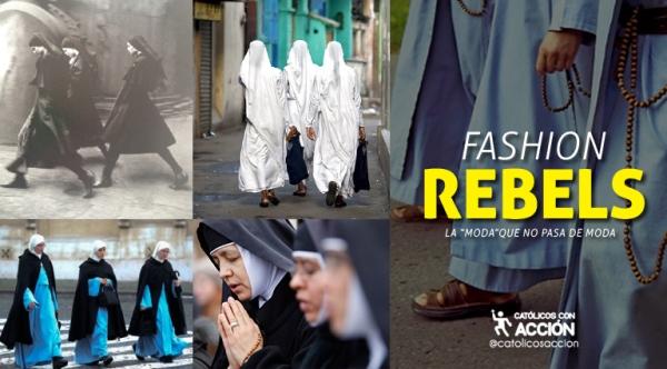 Fashion Rebels Católicos Con Acción
