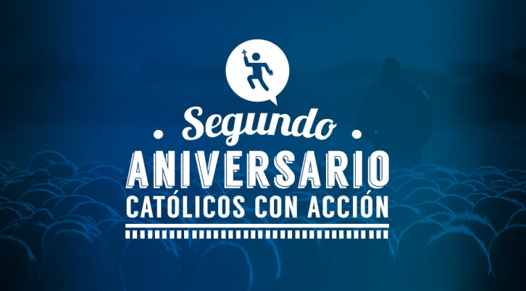 segundo-aniversario-catolicos-con-accion