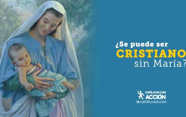 ¿Se-puede-ser-cristiano-sin-maria-