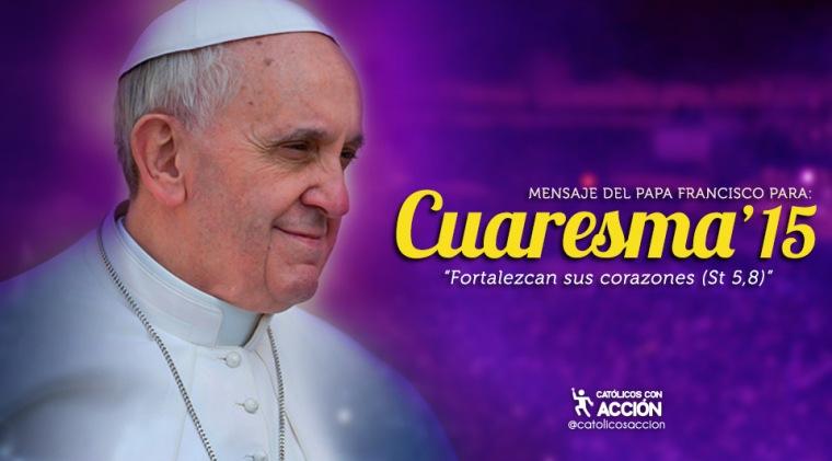 Mensaje-del-Papa-francisco-para-cuaresma-2015