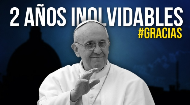 https://catolicosconaccion.files.wordpress.com/2015/03/dos-ac3b1os-inolvidables-papa-francisco.jpg?w=620