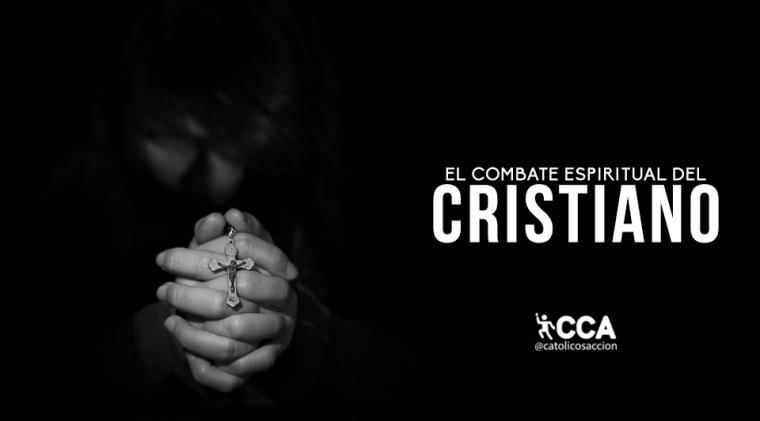 el-combate-espiritual-del-cristiano