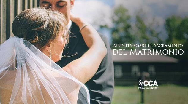 Matrimonio Catolico Requisitos : Apuntes sobre el sacramento del matrimonio católicos con