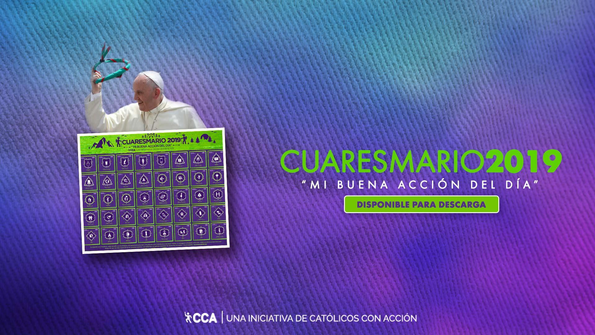 Cuaresma con Acción 2019 – 40 Días, 40 Desafíos | Católicos con Acción